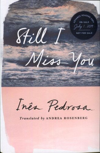 Still I Miss You, Inês Pedrosa (paper back)