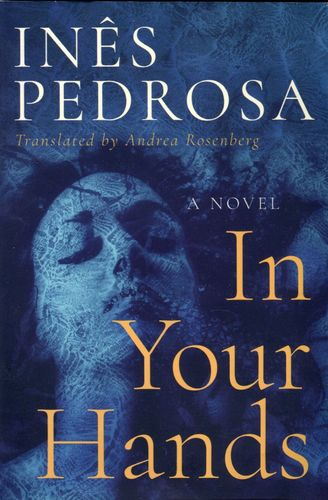 In Your Hands (paper back), Inês Pedrosa